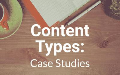 Content Types: Case Studies